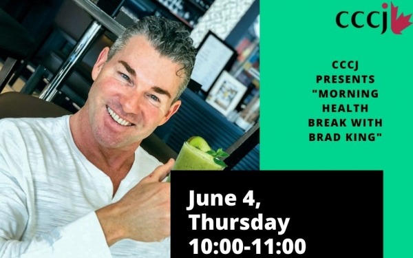"*Zoom Event * CCCJ presents ""Morning Health Break with Brad King"""