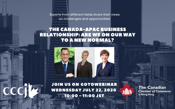 The Canada-APAC Business Relationship: Are We On Our Way to a New Normal?