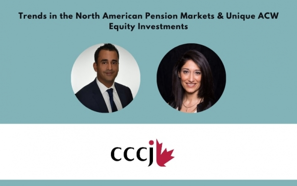 Trend in North American Pension Market and Introduction of Unique Value-Oriented ACW Equity Investments